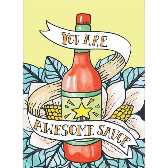 Awesome Sauce Birthday Birthday Greeting Card