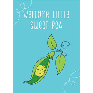 Welcome Sweet Pea New Baby Greeting Card