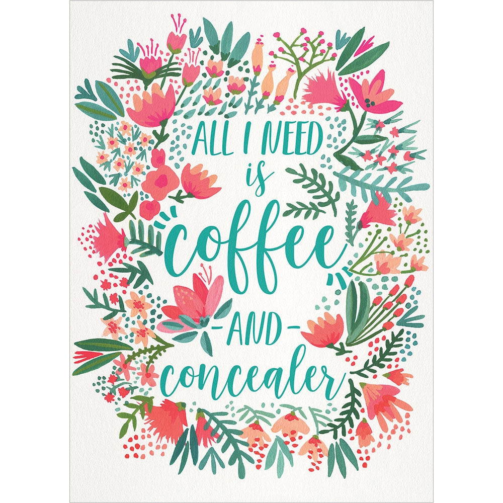 Coffee And Concealer All Occasion Greeting Card