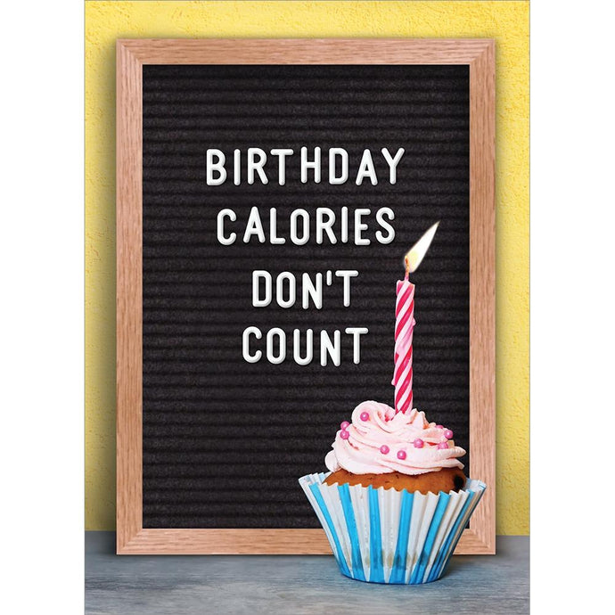 Birthday Calories Birthday Greeting Card