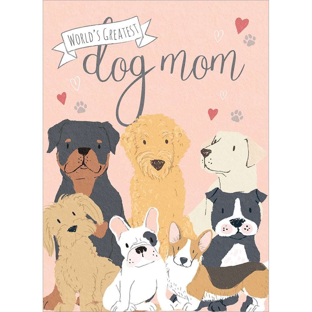 Dog Mom Mother's Day Greeting Card