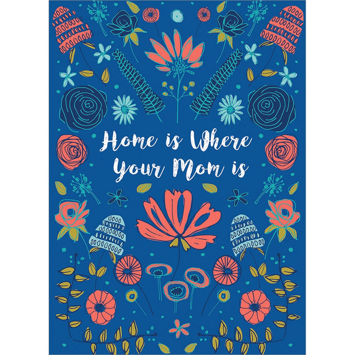 Mom Home Floral Mother's Day Greeting Card