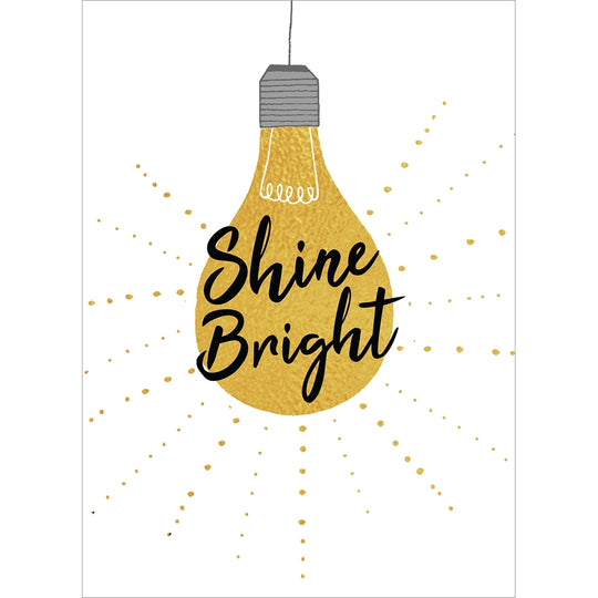 Shine Bright Graduation Greeting Card