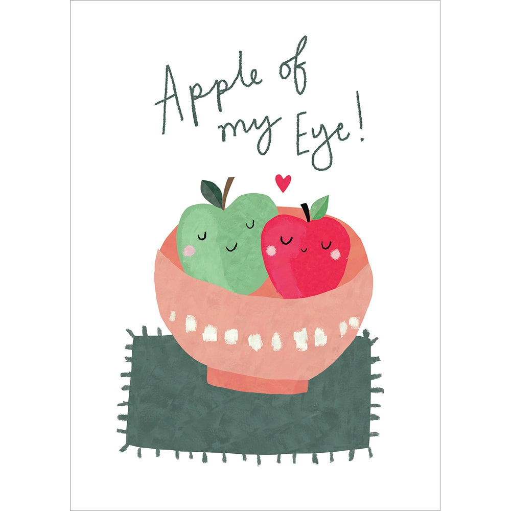 Apples Of My Eye Valentine's Day Greeting Card