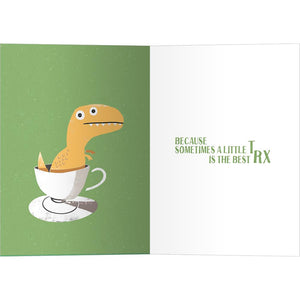 Tea Rex Get Well Greeting Card