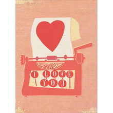 Load image into Gallery viewer, Love Typewriter  Valentine's Day Greeting Card