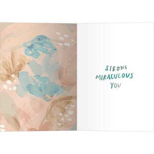 Miraculous You Support Greeting Card