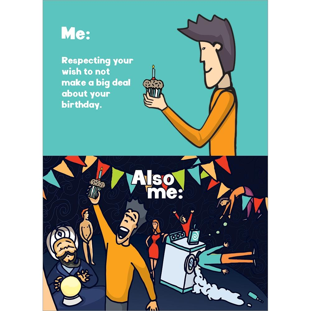 Me Also Me Birthday Greeting Card