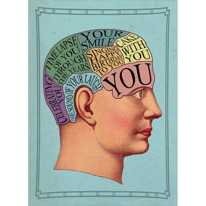 You On The Brain Birthday Greeting Card