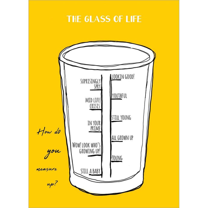 Glass Of Life Birthday Greeting Card