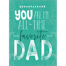 Load image into Gallery viewer, My Favorite Dad Father's Day Greeting Card