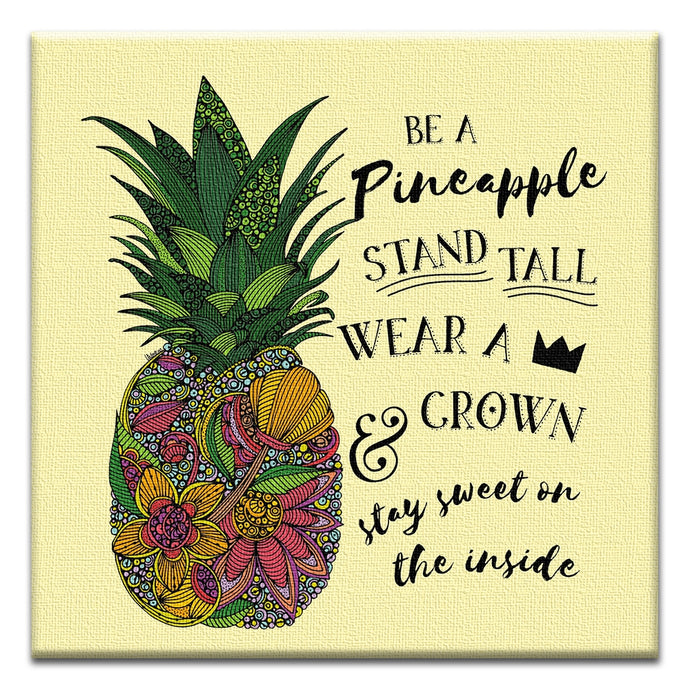Be a Pineapple  Encouragement Thumbtack Canvas Art Card