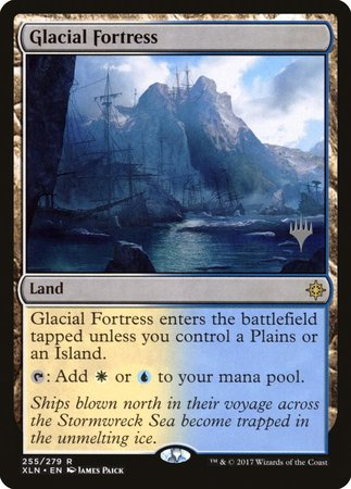 Glacial Fortress [Ixalan Promos] | Alternate Worlds