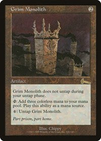 Grim Monolith [Urza's Legacy] | Alternate Worlds