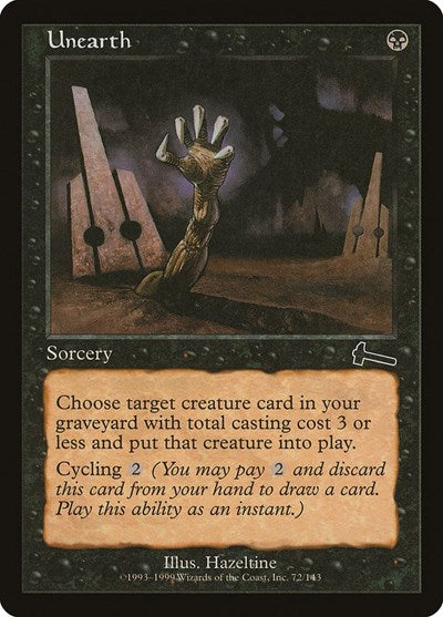 Unearth [Urza's Legacy] | Alternate Worlds