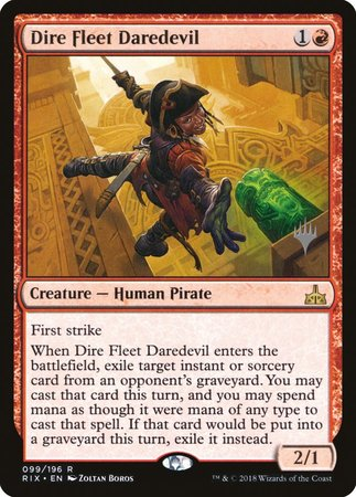 Dire Fleet Daredevil [Rivals of Ixalan Promos] | Alternate Worlds