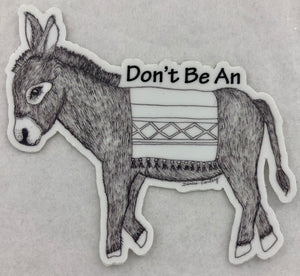 Don't be an..