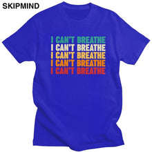Load image into Gallery viewer, Trendy I Can't Breathe Tshirt