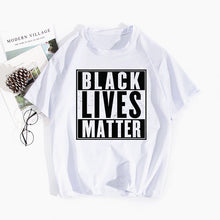 Load image into Gallery viewer, Black Lives Matter T Shirts