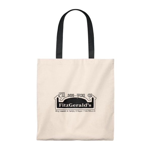 I'LL SEE YOU AT FITZGERALDS TOTE BAG