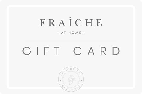 Fraîche at Home Gift Card