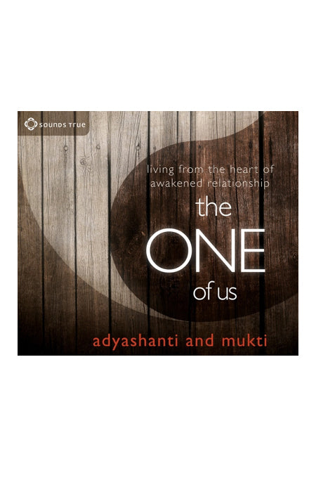 Audio Book - Adyashanti & Mukti: The One of Us