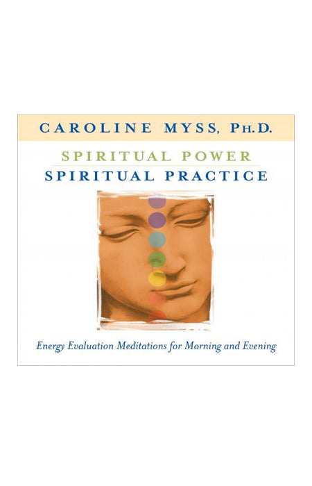 Audio Book - Caroline Myss: Spiritual Power, Spiritual Practice