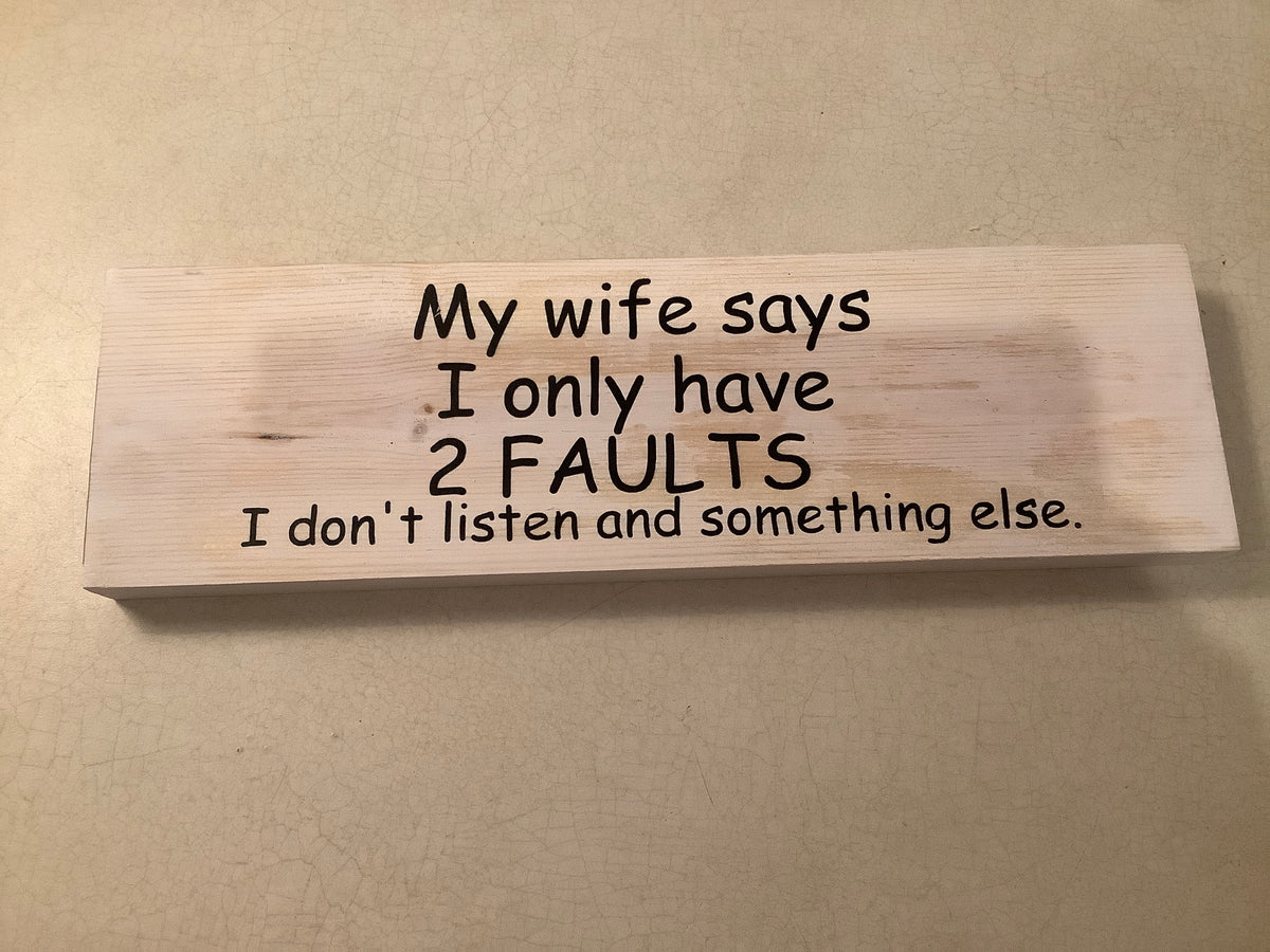 Funny Wood sign - 2 faults