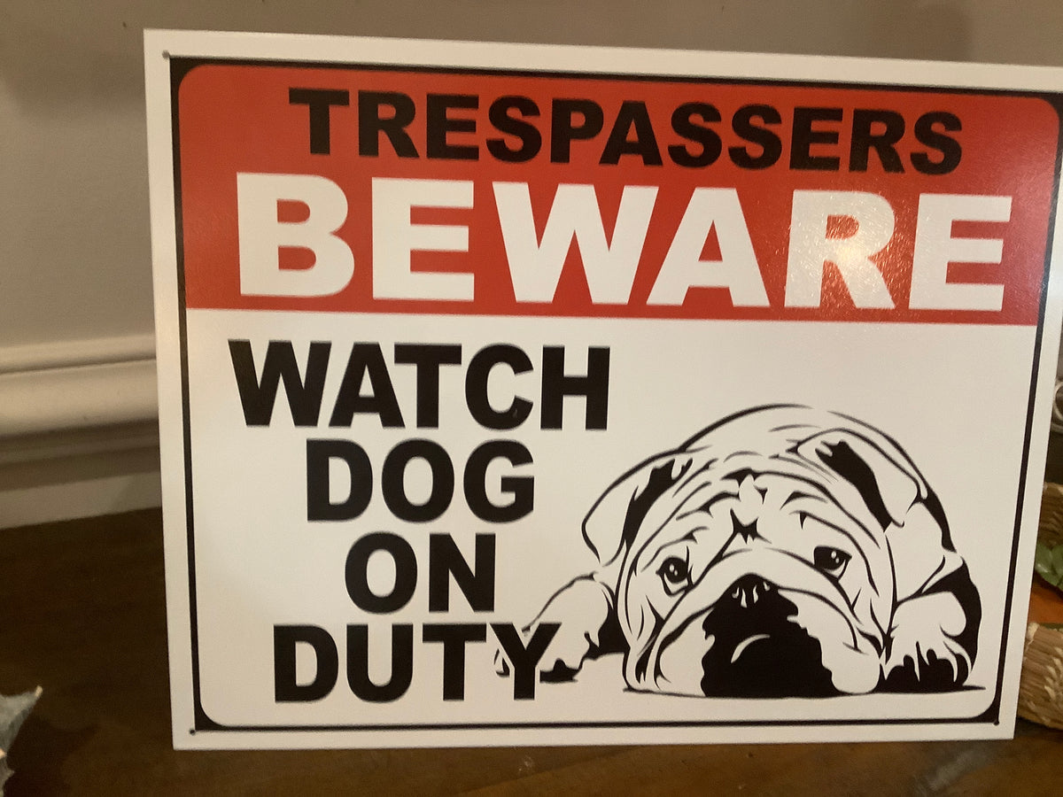 Aged tin sign 'Dog on duty'