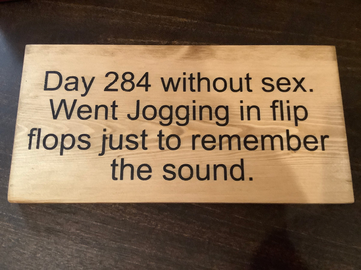 Funny wood sign - day 284