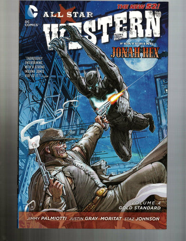ALL STAR WESTERN VOL 4 GOLD STANDARD SC -- DC comics 2014 - NEW!