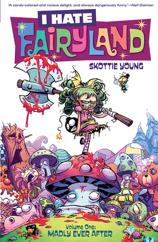 I Hate Fairyland Vol 01 Madly Ever After