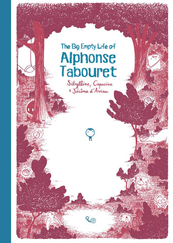The Big Empty Life of Alphonse Tabouret