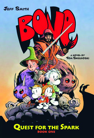 Bone: Quest for the Spark Book 1