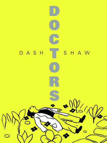 Doctors by Dash Shaw