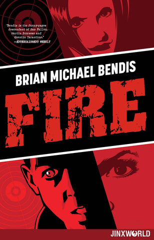 Fire: New Edition by Brian Michael Bendis