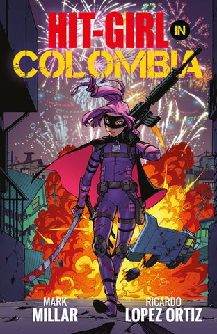Hit-Girl Vol. 1: Columbia