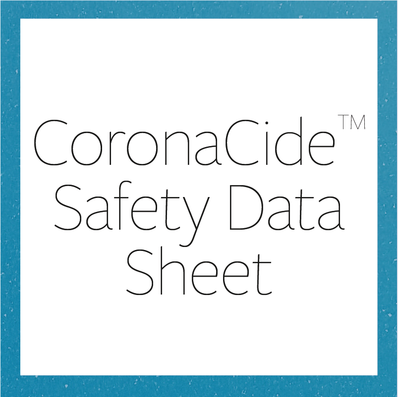 CoronaCide Safety Data Sheet