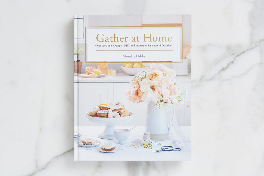 Gather At Home By Monica Hibbs -2