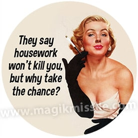 Housework Button