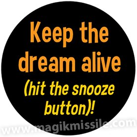 Keep the Dream Button