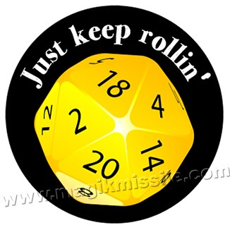 Just Keep Rollin' button