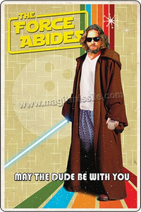 The Force Abides sign