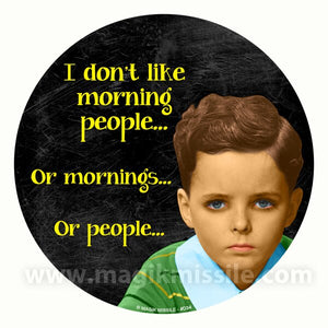Morning People Decal
