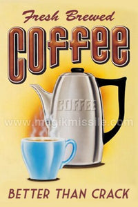 Fresh Brewed Coffee Magnet