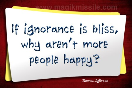 Ignorance Is Bliss? Magnet