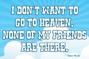 Go To Heaven Magnet