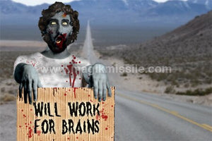 Work For Brains Magnet
