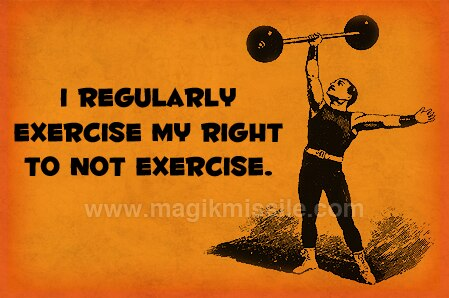 Not Exercise Magnet