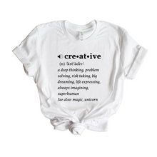 Load image into Gallery viewer, Creative Definition T-Shirt